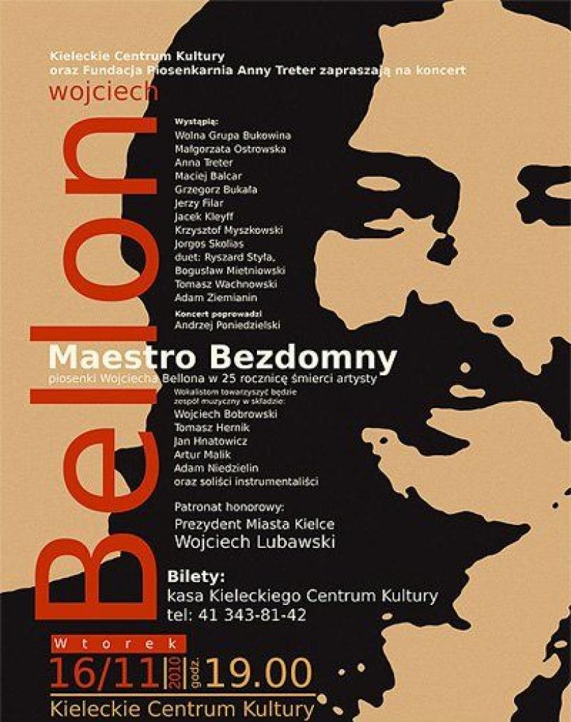 Maestro Bezdomny Koncert W 25 Rocznicę śmierci Wojtka Bellona