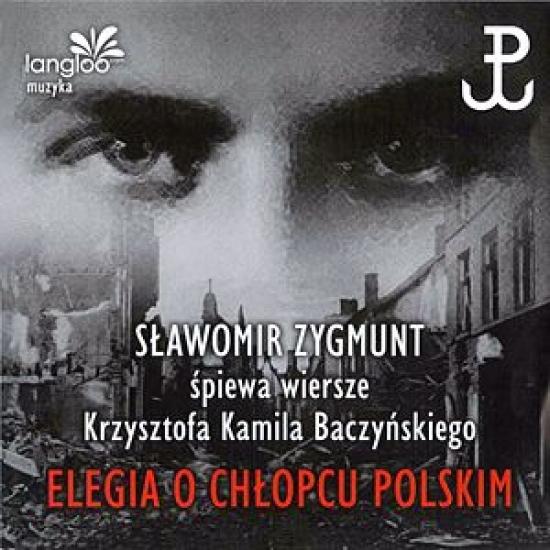 Elegia O Chłopcu Polskim Sławomir Zygmunt